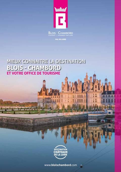 Mieux Connaitre La Destination Blois Chambord