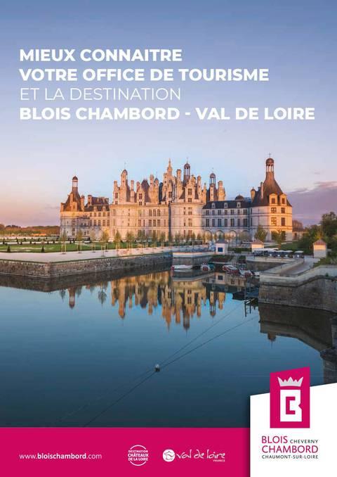 Mieux connaitre la destination Blois-Chambord - Val de Loire