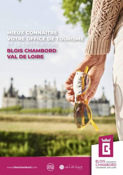 Mieux connaitre la destination Blois-Chambord - Val de Loire 2021